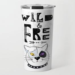 Wild and Free cat. Travel Mug