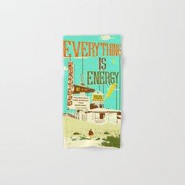 EVERYTHING IS ENERGY Hand & Bath Towel