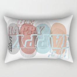 BE HAPPY, abstract soft colours geometric shapes, typography Rectangular Pillow