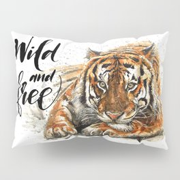 Tiger Wild and Free Pillow Sham