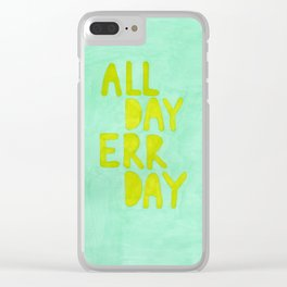 All Day Err Day Clear iPhone Case