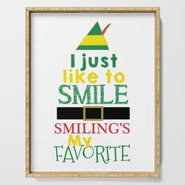 I just like to Smile - Buddy the Elf Serving Tray