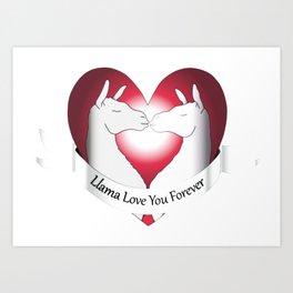 Llama Love You Forever Art Print