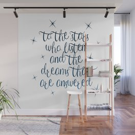 To the stars who listen Wall Mural