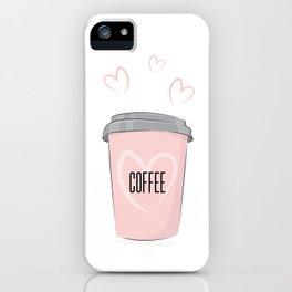 Coffee is my love iPhone Case