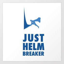 JUST HELM BREAKER BLUE Art Print