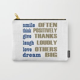 Smile often think positively Carry-All Pouch