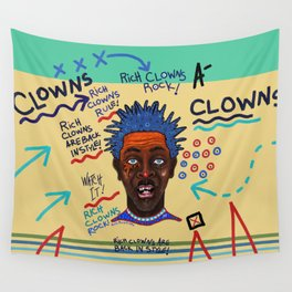 Rich Clowns Are Back In Style Wall Tapestry
