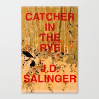 catcher in the rye Canvas Prints featuring J.D. Salinger, Catcher in the Rye by busylittle1way