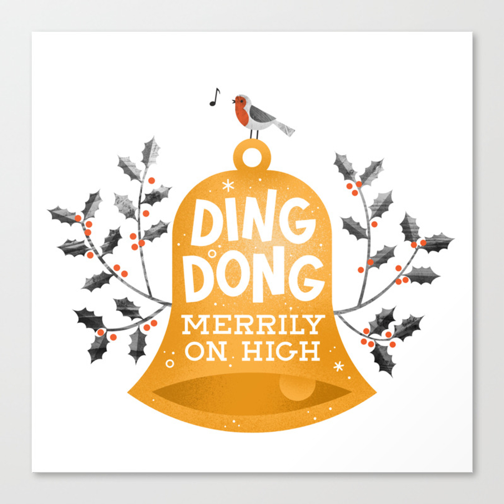 Ding Dong Merrily On High Canvas Print by Wharton CNV8269307