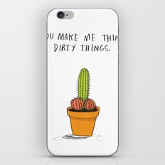 You Make Me Think Dirty Things iPhone & iPod Skin