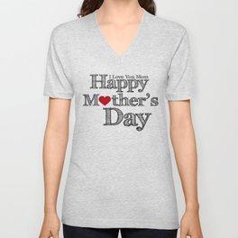 Happy Mother's Day Unisex V-Neck