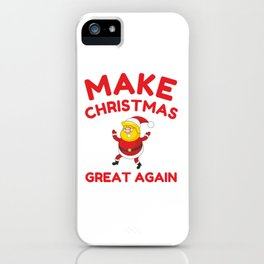 Make Christmas Great Again iPhone Case
