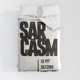 Sarcasm Is My Second Language Comforters