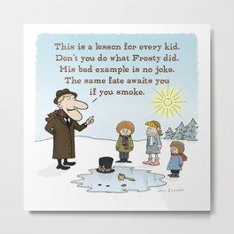 Funny Christmas Cartoon | Frosty's Bad Example Metal Print