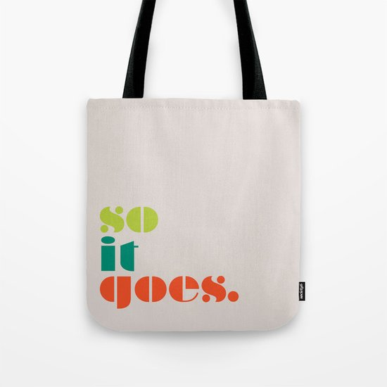 So It Goes Tote Bag