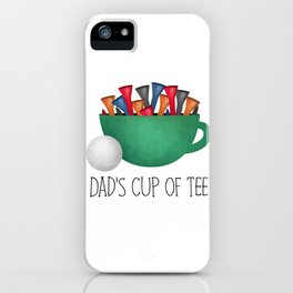 Dad's Cup Of Tee iPhone Case