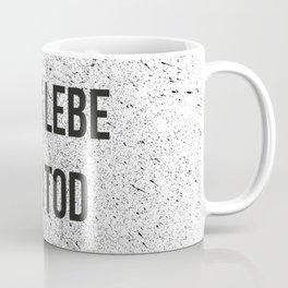 LANG LEBE DER TOD Coffee Mug