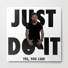 JUST DO IT! Metal Print