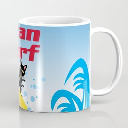 I can surf Coffee Mug