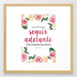 Seguir Adelante {Flores en Acuarela} Framed Art Print