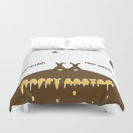Happy Easter if only the whole world was made of chocolate Duvet Cover
