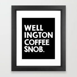 Wellington Coffee Snob (black) Framed Art Print