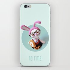 No time! iPhone & iPod Skin