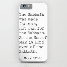 Mark 2:27-28 iPhone Case