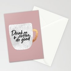 Drink coffee and do good 2 Stationery Cards