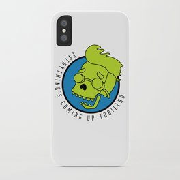 Everything's Coming Up Thrillho iPhone Case