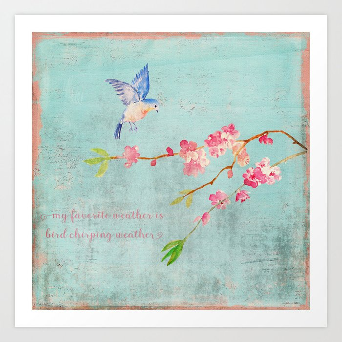 My favorite weather - Romantic Birds Cherryblossoms and Spring Typography on aqua Art Print