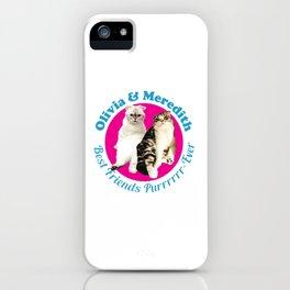 Olivia & Meredith Best Friends iPhone Case