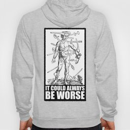 IT COULD ALWAYS BE WORSE // v2 Hoody