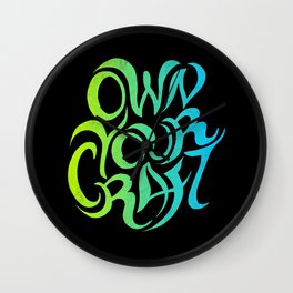 Own Your Craft Wall Clock