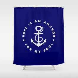 Hope is an Anchor (Rope) Shower Curtain