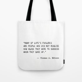 Thomas A. Edison quote Tote Bag