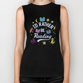 I'd Rather Be Reading Science And Magic Edition Biker Tank