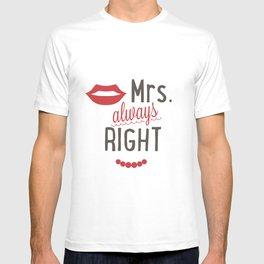 Mrs always right T-shirt