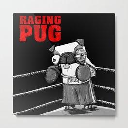 Raging Pug Metal Print