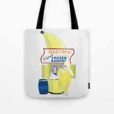 There's Always Money in the Banana Stand. Tote Bag