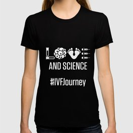 IVF Gift Warrior Dad Mom Science Transfer Day Infertility graphic T-shirt