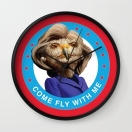 """Hillary Clinton """"Come Fly With Me"""" Wall Clock"""