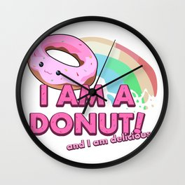 I am a Donut, and I am delicious Wall Clock