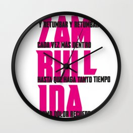 ZAMBULLIDA Frases 01 Wall Clock