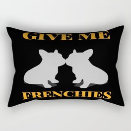 Give Me Frenchies Rectangular Pillow
