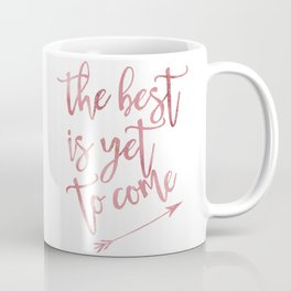 The best is yet to come pink watercolor arrow Coffee Mug