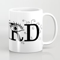 weird Mugs featuring Weird by Juliette Caron