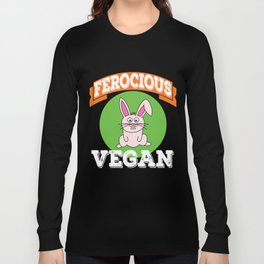 "Vegie-Eater Cutie Rabbit for every ""Ferocious Vegan"" out there! Grab this awesome cute tee now! Long Sleeve T-shirt"