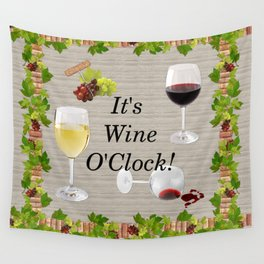 It's Wine O'Clock Wall Tapestry